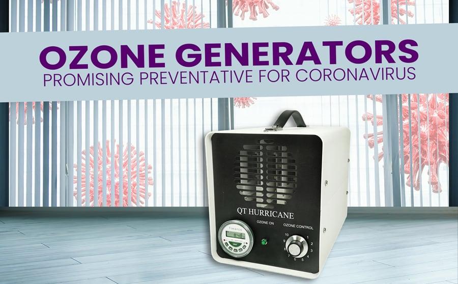 Ozone Generators: Promising Preventative for Coronavirus